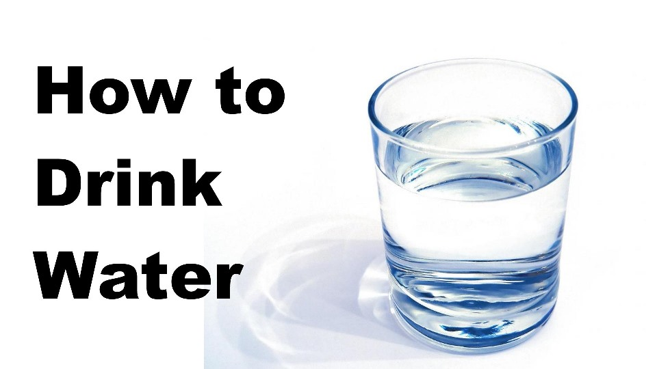 howtodrinkwater